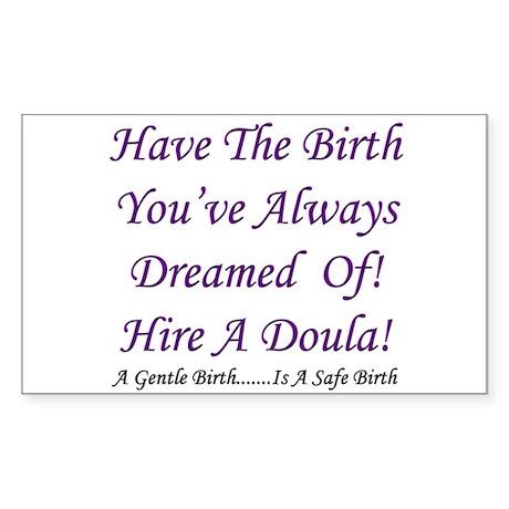 Birth Doula Advocacy Rectangle Sticker