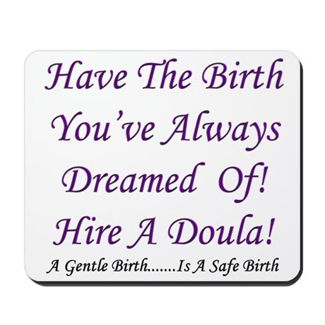 Birth Doula Advocacy Mousepad