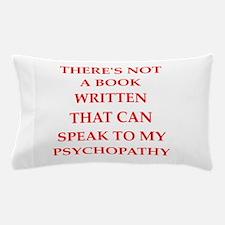 psycho Pillow Case