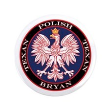 "Bryan Round Polish Texan 3.5"" Button"