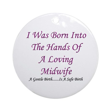 """""""Hands of A Midwife"""" Baby Girl Keepsake Ornament"""