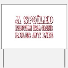 Spoiled PIO Yard Sign