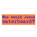 Who Would Jesus Waterboard? Postcards (Package of