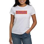 Who Would Jesus Waterboard? Women's T-Shirt
