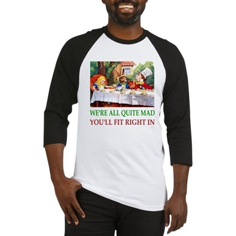 WE'RE ALL QUITE MAD Baseball Jersey