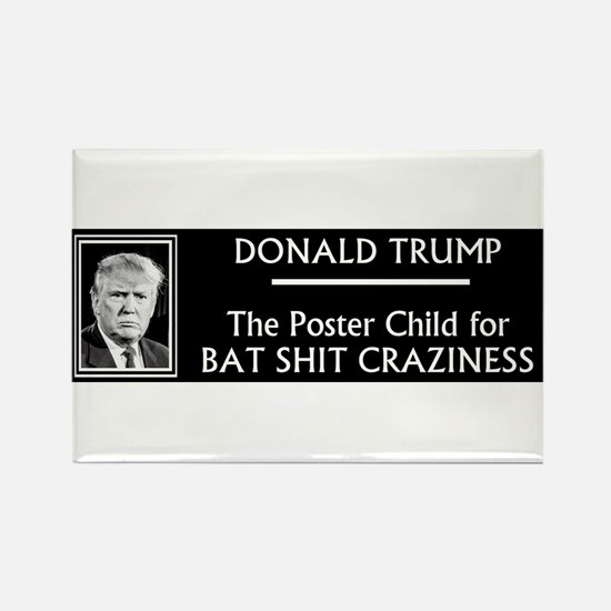 Donald Trump: Bat Shit Crazy Magnets
