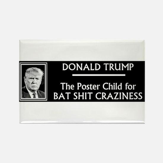 Donald Trump: Bat Shit Crazy Magnets