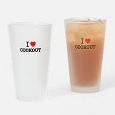 I Love COOKOUT Drinking Glass