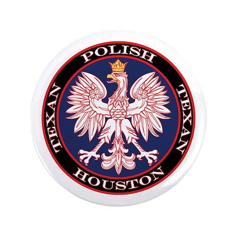 """Houston Round Polish Texan 3.5"""" Button"""