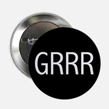 GRRR Button