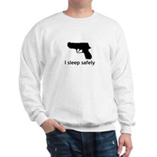 I Sleep Safely Sweatshirt