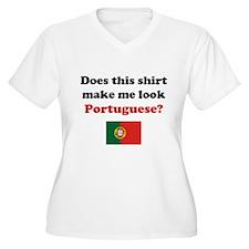Make Me Look Portuguese T-Shirt