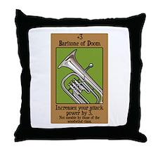 Baritone of Doom Throw Pillow
