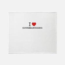 I Love GOURMANDIZING Throw Blanket