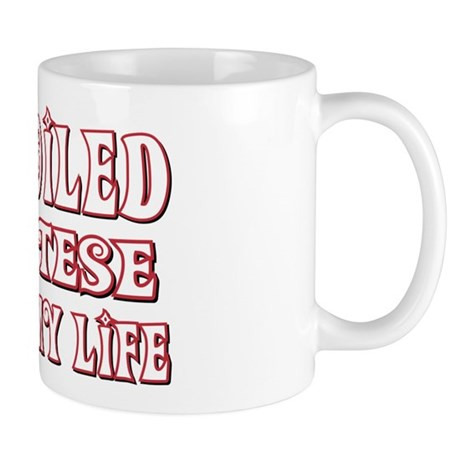 Spoiled Maltese Mug