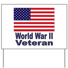 World War II Veteran Yard Sign