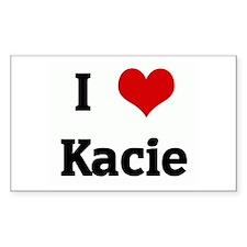 I Love Kacie Rectangle Decal