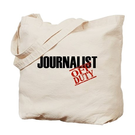 Off Duty Journalist Tote Bag