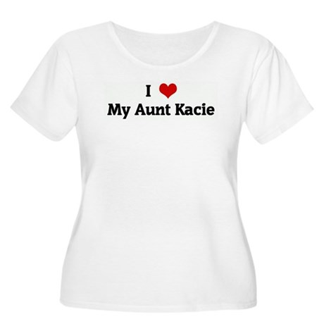 I Love My Aunt Kacie Women's Plus Size Scoop Neck