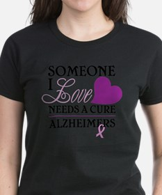 Someone I Love.... T-Shirt