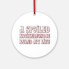 Spoiled Kookier Ornament (Round)