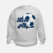 Live to Play Sweatshirt
