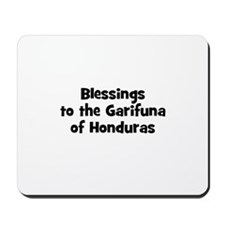 Blessings to the Garifuna of  Mousepad