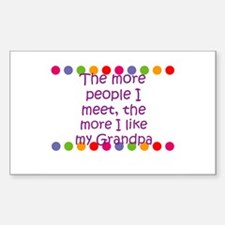 The more people I meet, the m Sticker (Rectangular