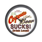 Corporate Beer Sucks Wall Clock
