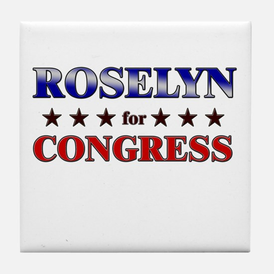 ROSELYN for congress Tile Coaster