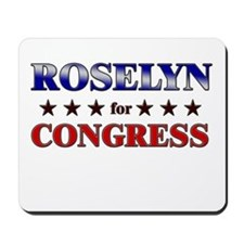 ROSELYN for congress Mousepad