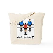 Got Foosball? Tote Bag