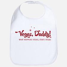 Vegas, Daddy Bib