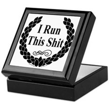 I Run this Shit Keepsake Box
