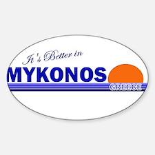 It's Better in Mykonos, Greec Oval Decal