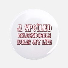 """Spoiled Goldendoodle 3.5"""" Button"""