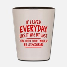 Staggering Body Count Shot Glass