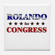 ROLANDO for congress Tile Coaster