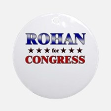 ROHAN for congress Ornament (Round)
