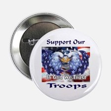 "Support Our Troops 2.25"" Button"