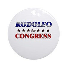 RODOLFO for congress Ornament (Round)