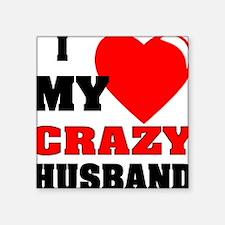 Love My Crazy Husband Sticker