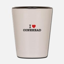 I Love CONEHEAD Shot Glass
