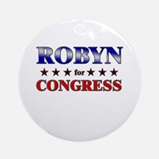 ROBYN for congress Ornament (Round)