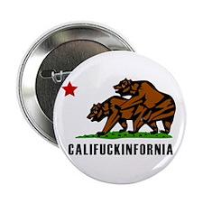 "Califuckinfornia 2.25"" Button"