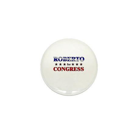 ROBERTO for congress Mini Button