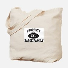 Property of Barge Family Tote Bag