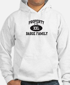 Property of Barge Family Hoodie