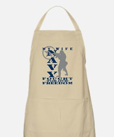 Wife Fought Freedom - NAVY BBQ Apron