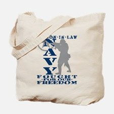 Son-n-Law Fought Freedom - NAVY Tote Bag